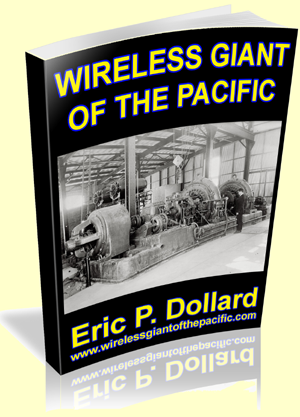 Wireless Giant of the Pacific by Eric P. Dollard